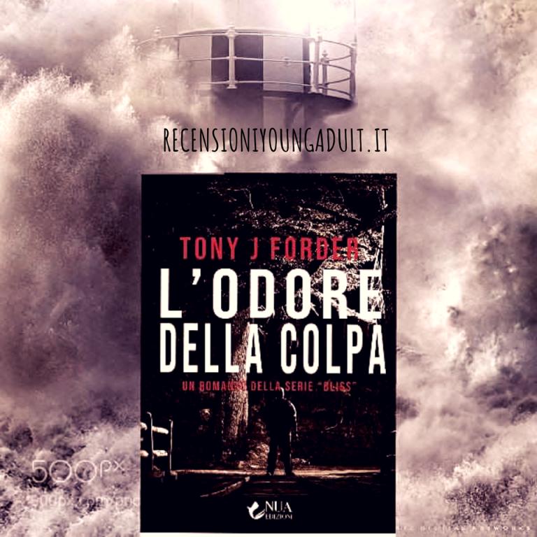 L'ODORE DELLA COLPA - Tony J.Forder