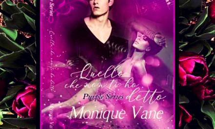QUELLO CHE NON TI HO DETTO – Monique Vane, RECENSIONE