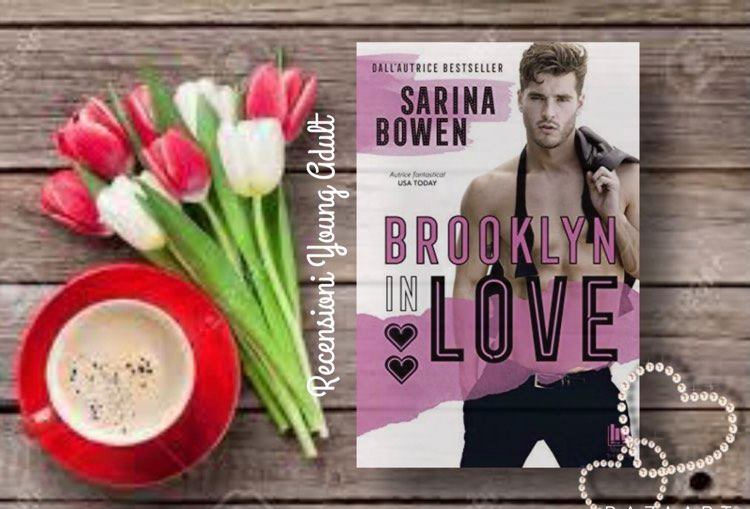 BROOKLYN IN LOVE - Sarina Bowen, RECENSIONE