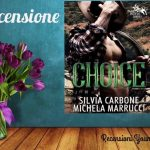 CHOICE - Silvia Carbone & Michela Marrucci