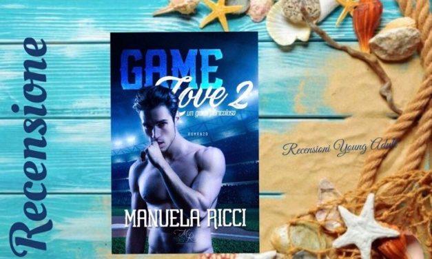 GAME LOVE 2 – Manuela Ricci, RECENSIONE