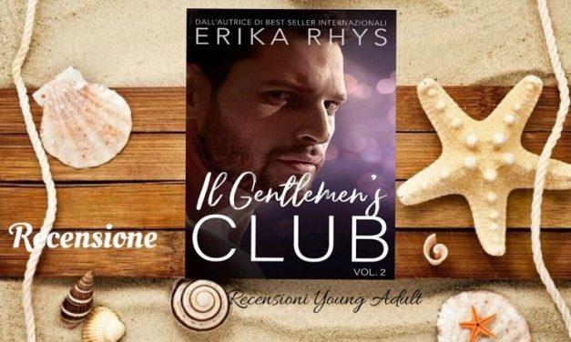 IL GENTLEMEN'S CLUB 2 – Erika Rhys, RECENSIONE
