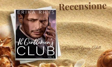 IL GENTLEMEN'S CLUB 3 – Erika Rhys, RECENSIONE
