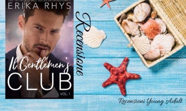 IL GENTLEMEN'S CLUB  – Erika Rhys, RECENSIONE