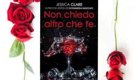 NON CHIEDO ALTRO CHE TE – Jessica Clare, RECENSIONE