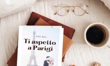 TI ASPETTO A PARIGI – ADELE ROSS, RECENSIONE IN ANTEPRIMA