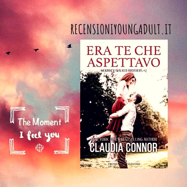 ERA TE CHE ASPETTAVO - Claudia Connor