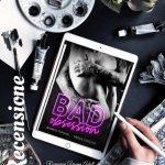 BAD OBSESSION - Bianca Ferrari & Paola Chiozza