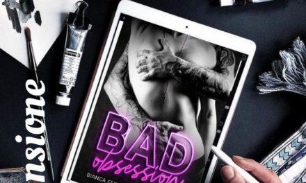 BAD OBSESSION – Bianca Ferrari & Paola Chiozza, RECENSIONE
