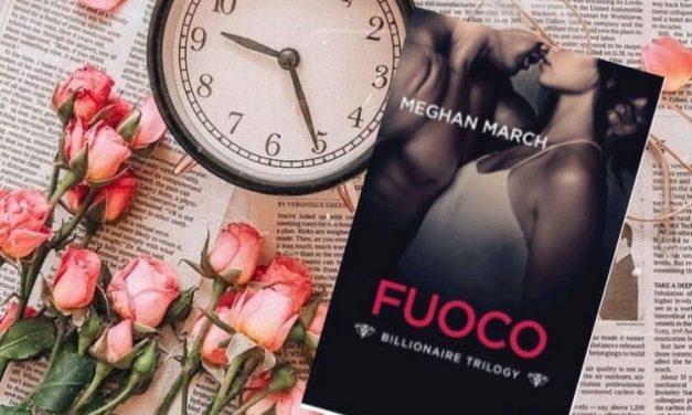 FUOCO – Meghan March, RECENSIONE