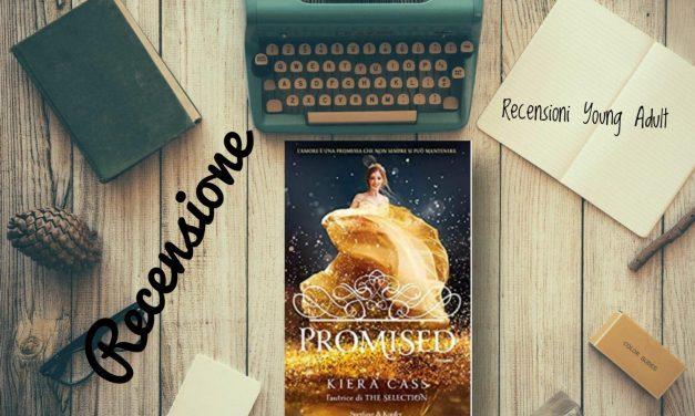 PROMISED – Kiera Cass, RECENSIONE