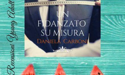 UN FIDANZATO SU MISURA – Daniela Carboni, RECENSIONE