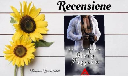 DIRTY PASSION – Anthony Truhan, RECENSIONE