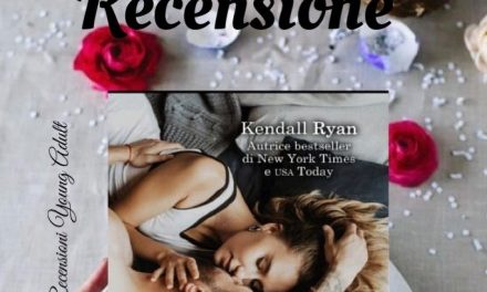 DOLCE IMPREVISTO – Kendall Ryan, RECENSIONE