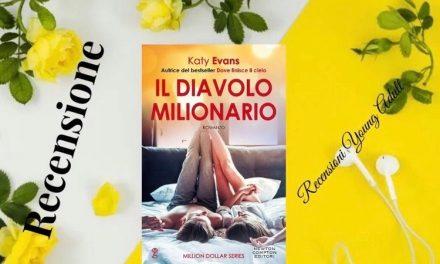 IL DIAVOLO MILIONARIO – Katy Evans, RECENSIONE