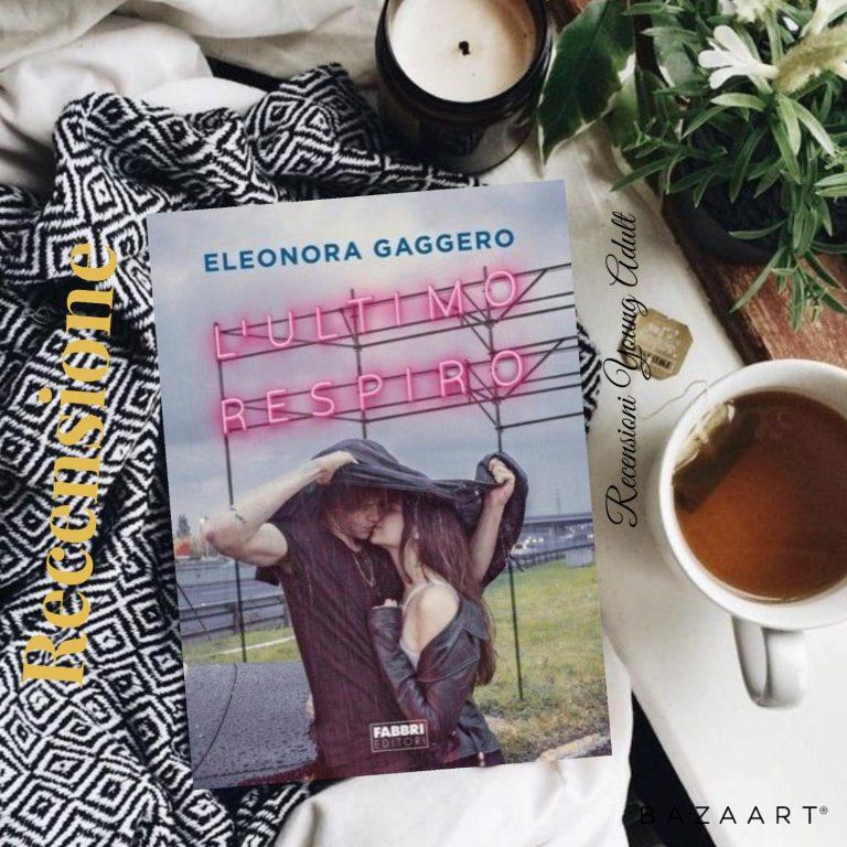 L'ULTIMO RESPIRO - Eleonora Gaggero