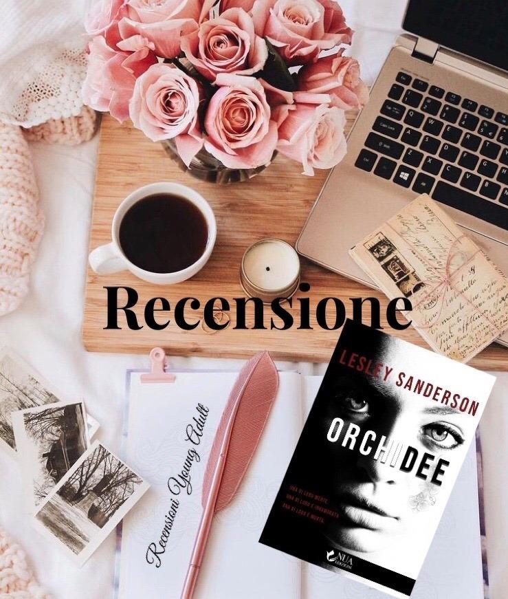 ORCHIDEE - Lesley Sanderson, RECENSIONE