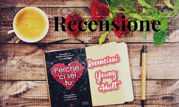PERCHÈ CI SEI TU – Gail McHugh, RECENSIONE