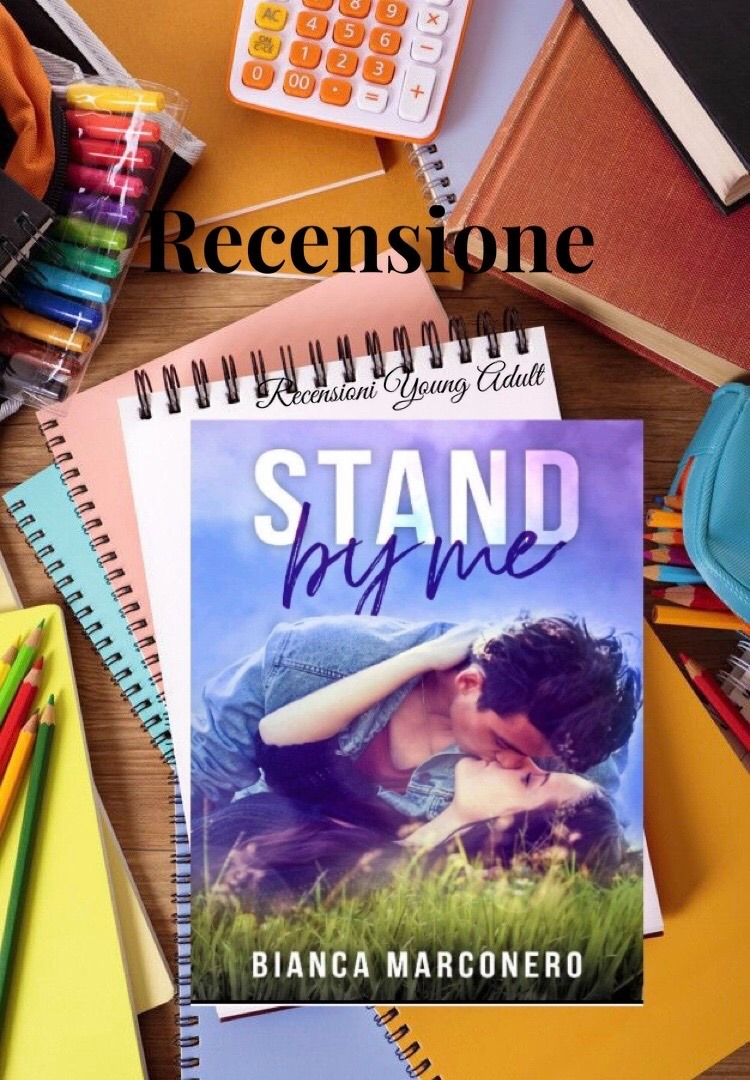 STAND BY ME - BIANCA MARCONERO