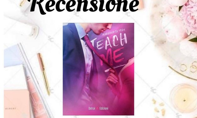 TEACH ME – Margherita Fray, RECENSIONE