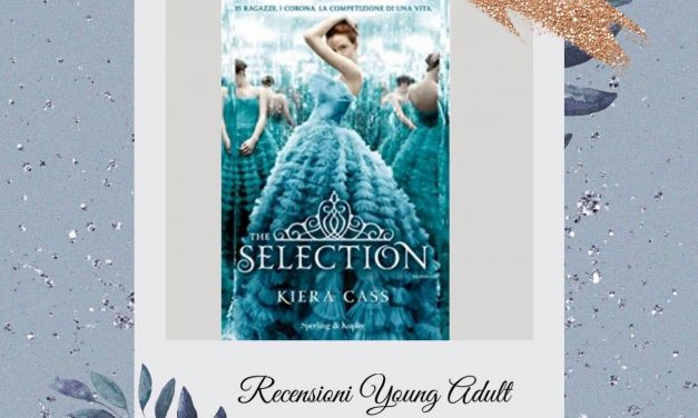 THE SELECTION – Kiera Cass, RECENSIONE