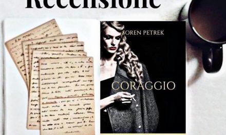 CORAGGIO – Soren Paul Petrek, RECENSIONE ANTEPRIMA