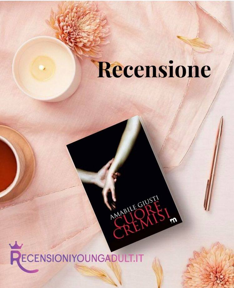 CUORE CREMISI - Amabile Giusti, RECENSIONE