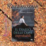 Il diario delle cose improbabili – Federica Auriemma, RECENSIONE
