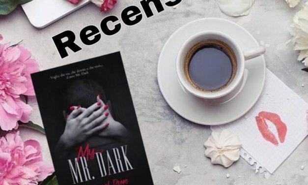 My Mr Dark – Danneel Rome, RECENSIONE
