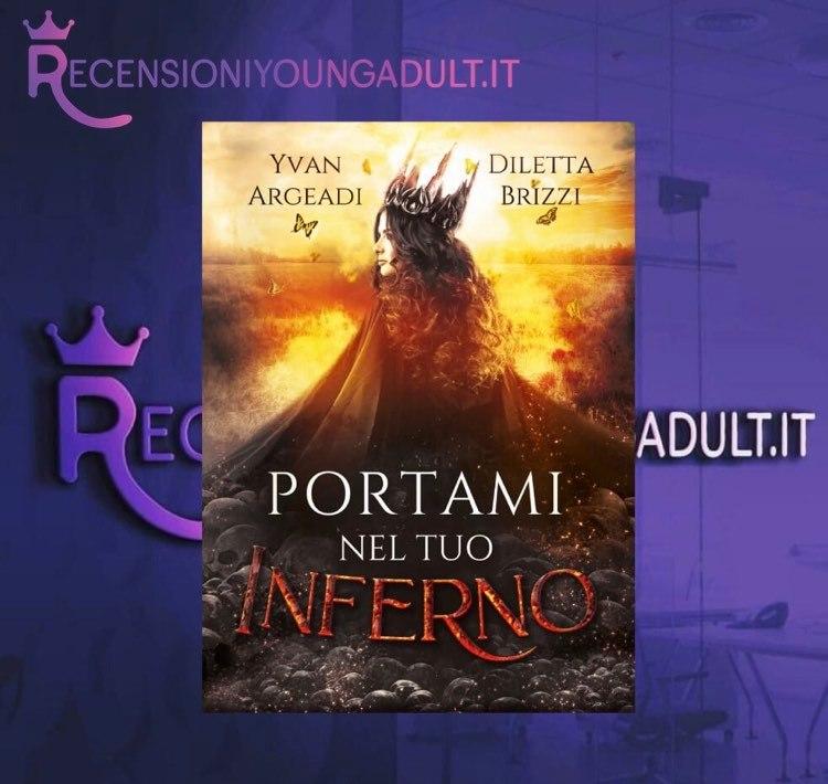 PORTAMI NEL TUO INFERNO - Yvan Argeadi & Diletta Brizzi, RECENSIONE