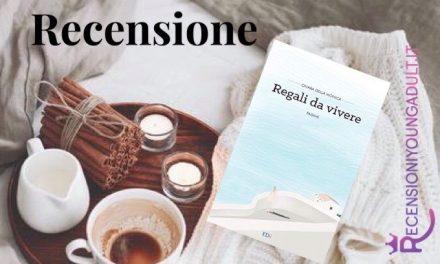 REGALI DA VIVERE – Chiara Della Monica, RECENSIONE