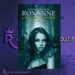 Roxanne l' ultimo incanto - Valentina Cavallese
