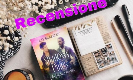 Shadowy Pines – L.D. Blakeley, RECENSIONE ANTEPRIMA