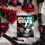 Solo una volta - Valentina Ferraro, RECENSIONE