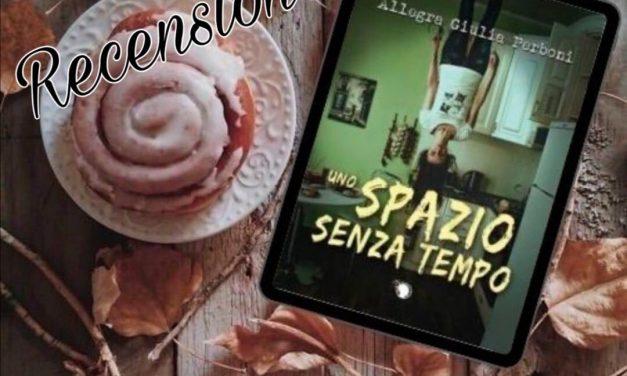 Uno spazio senza tempo – Allegra Giulia Perboni, RECENSIONE