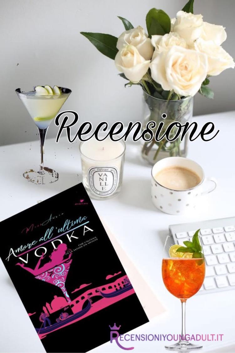 Amore all'ultima vodka - Miss Ansia, RECENSIONE