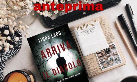 Arriva il diavolo – Linda Ladd, RECENSIONE ANTEPRIMA