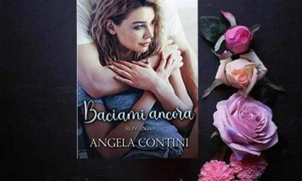 Baciami ancora – Angela Contini, RECENSIONE