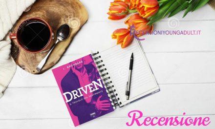 Driven 2 – Travolti dal sentimento – K. Bromberg, RECENSIONE