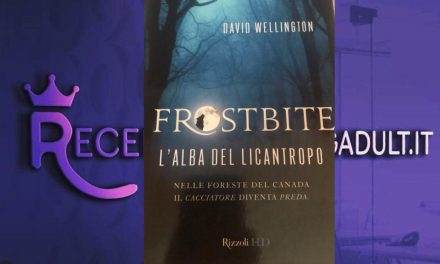 Frostbite: L'alba del licantropo – David Wellington, RECENSIONE