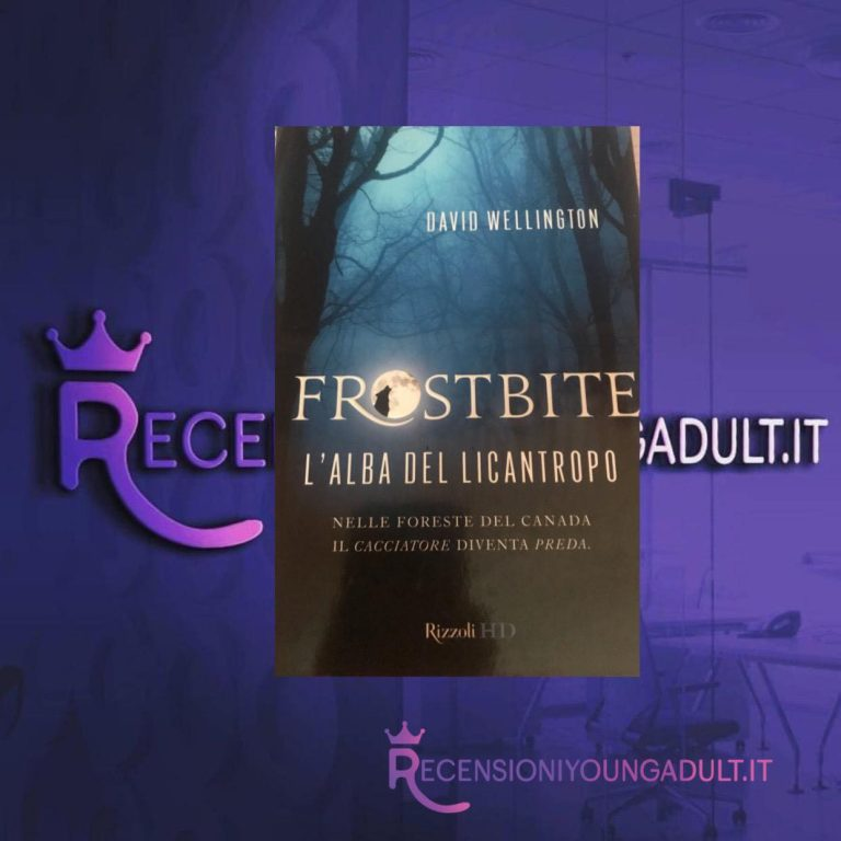 Frostbite: L'alba del licantropo - David Wellington, RECENSIONE