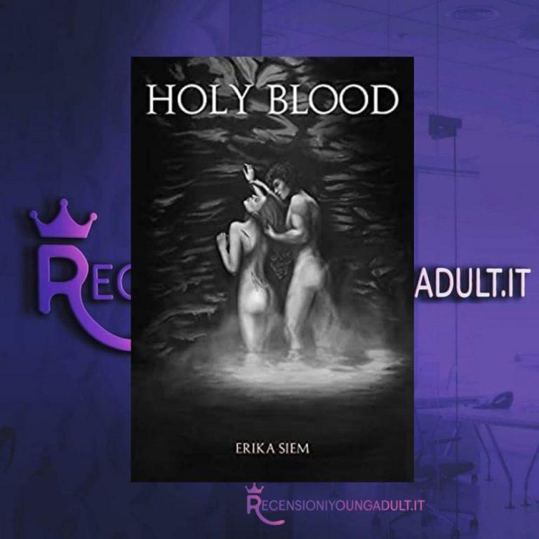 Holy Blood - Erika Siem, RECENSIONE