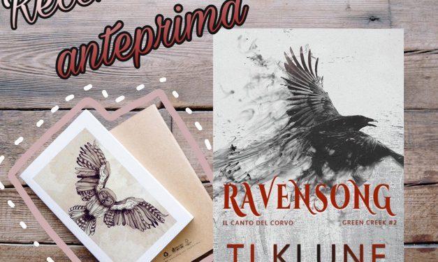 Ravensong: Il canto del corvo – T J Klune, RECENSIONE ANTEPRIMA
