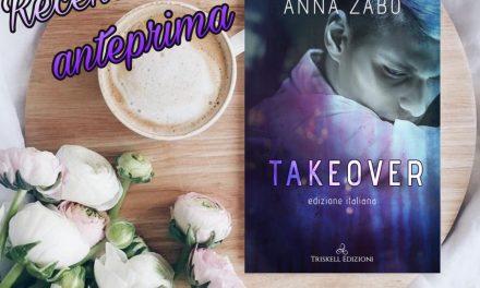 Take over – Anna Zabo, RECENSIONEANTEPRIMA