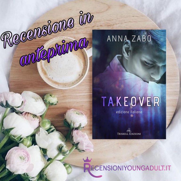 Take over - Anna Zabo, RECENSIONEANTEPRIMA