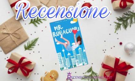 Mr rubacuori  – Lucia Cantoni, RECENSIONE