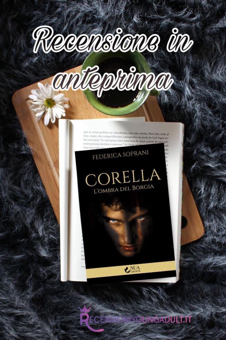 Corella. L'ombra del Borgia - Federica Soprani, RECENSIONE