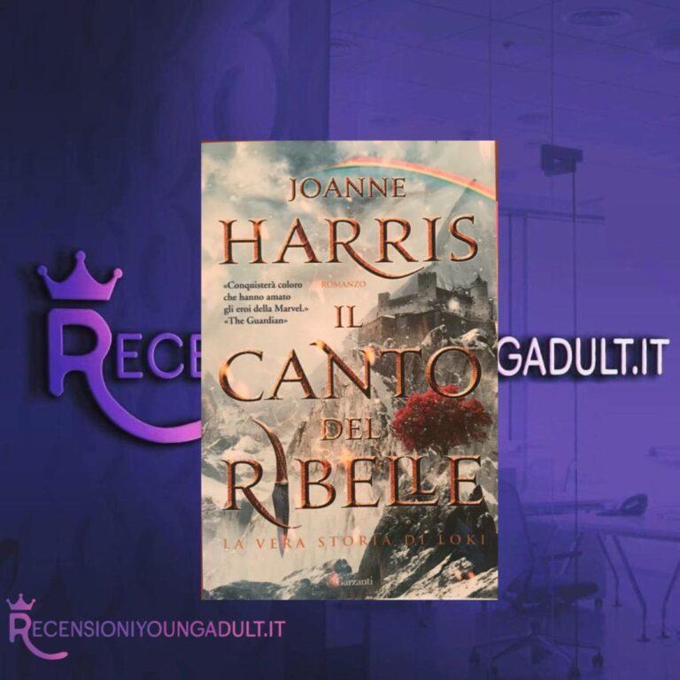 Il canto del ribelle - Joanne Harris, RECENSIONE
