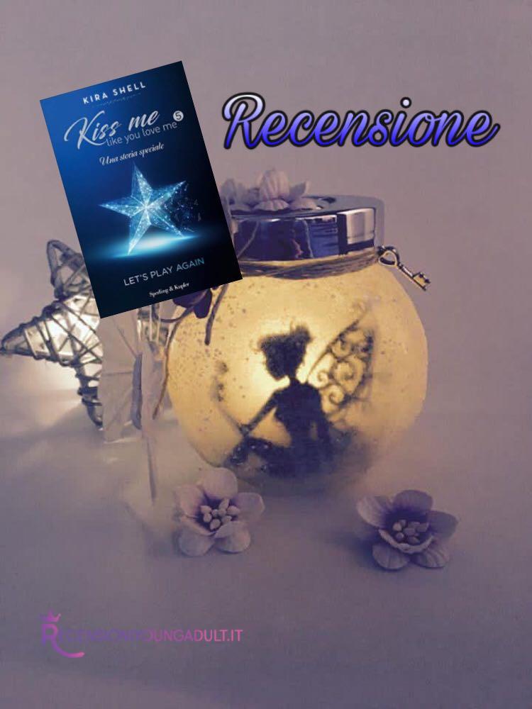 Kiss me like you love me 5 - Kira Shell, RECENSIONE