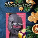 La notte prima di Natale - Jana Aston, RECENSIONE
